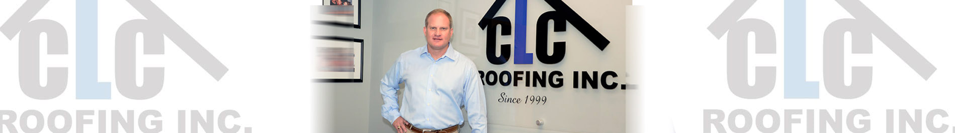 Chad Cross owner of CLC Roofing Inc
